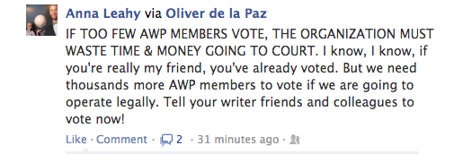Got that? If you don't vote, lawyers will get AWP's money instead of writers. That's the best reason yet, people!